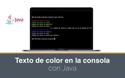 Cómo poner el texto de color en la consola o terminal. Ejemplo en Java
